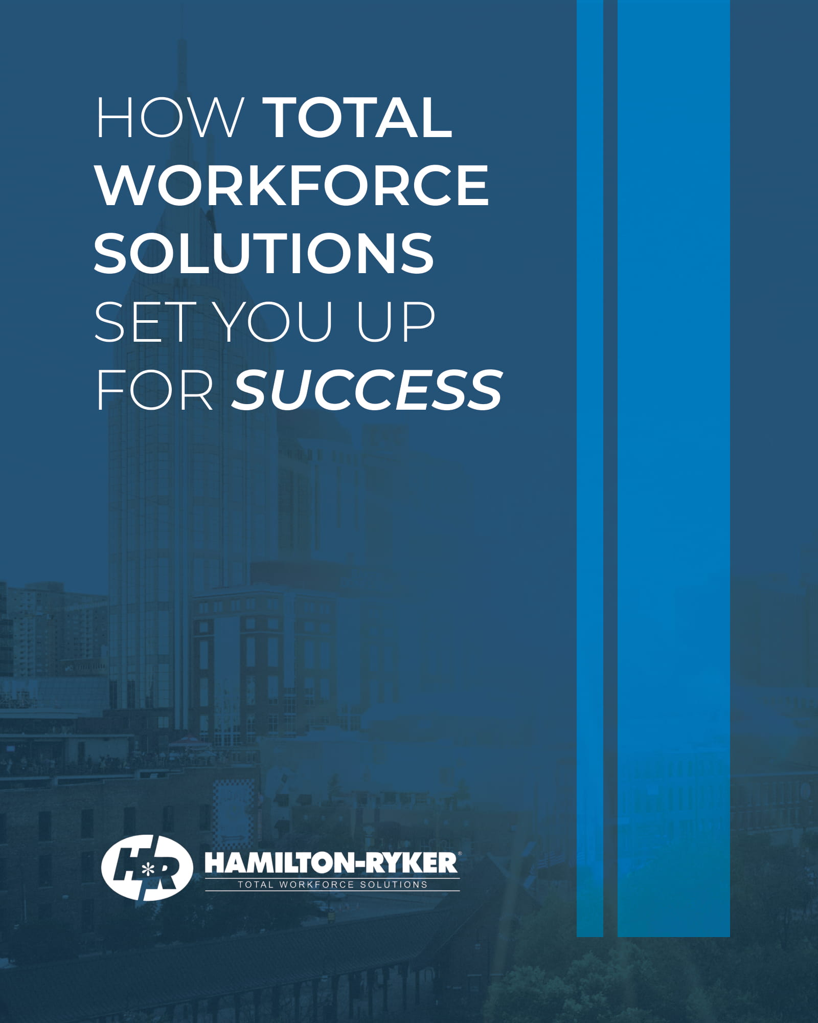 How Total Workforce Development Solutions book will set you up for success, by Hamilton Ryker staffing agency